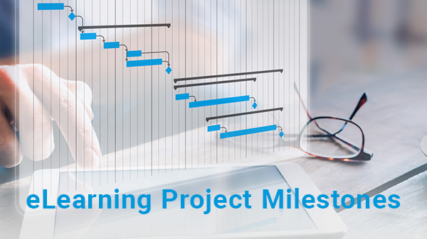 eLearning project milestones